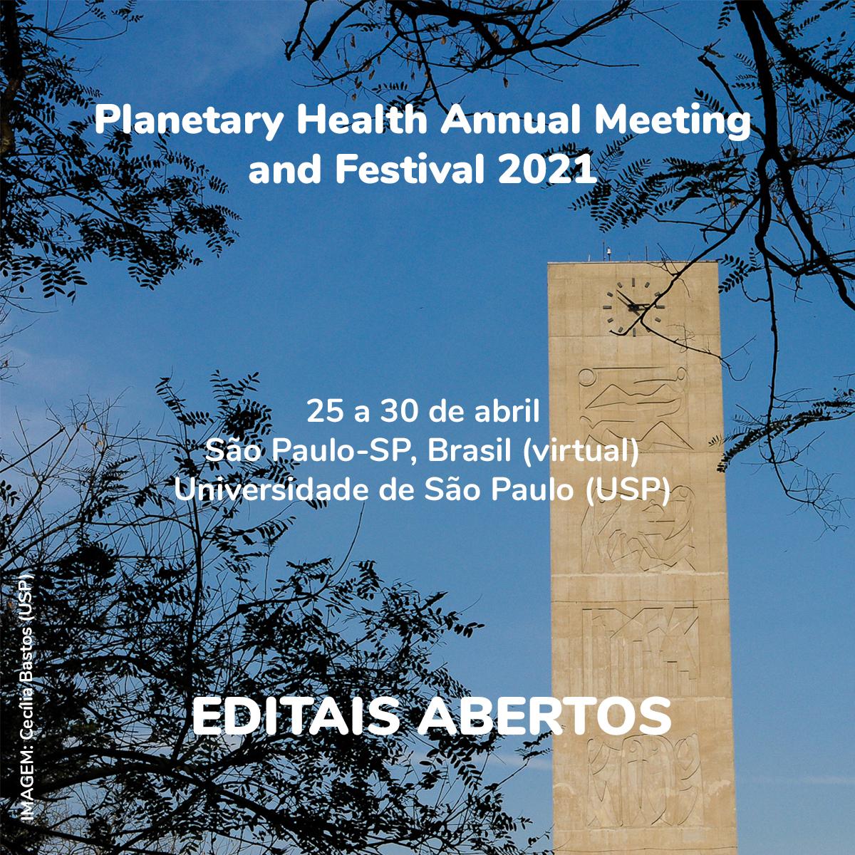 Novo prazo para propostas de dois editais de atividades da Semana de Saúde Planetária 2021!
